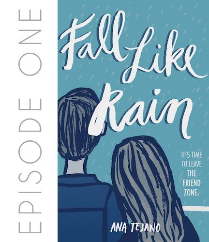 Fall Like Rain by Ana Tejano