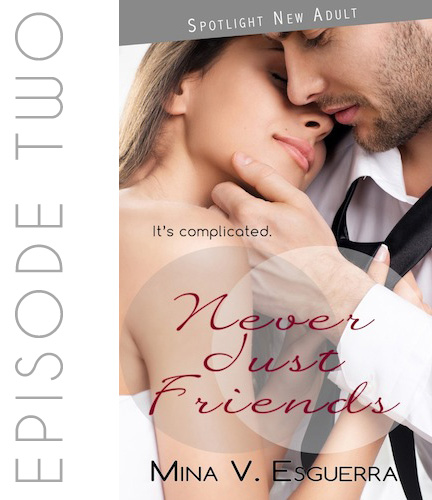 Never Just Friends by Mina V. Esguerra