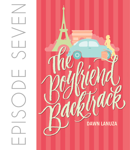 The Boyfriend Backtrack by Dawn Lanuza