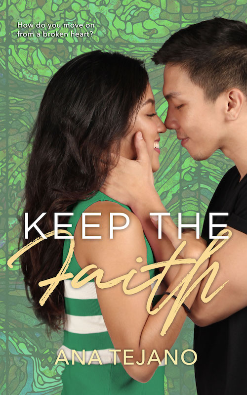 Keep the Faith by Ana Tejano