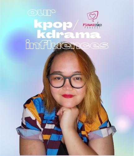 RomanceClass Podcast 4x5- Our K-Drama Influences